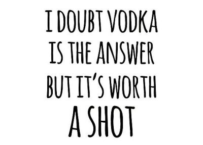 Alcohol Funny Quotes