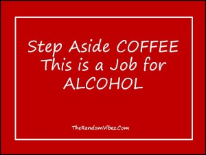 Best Funny Alcohol Quotes