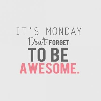 Encouraging Quotes On Monday