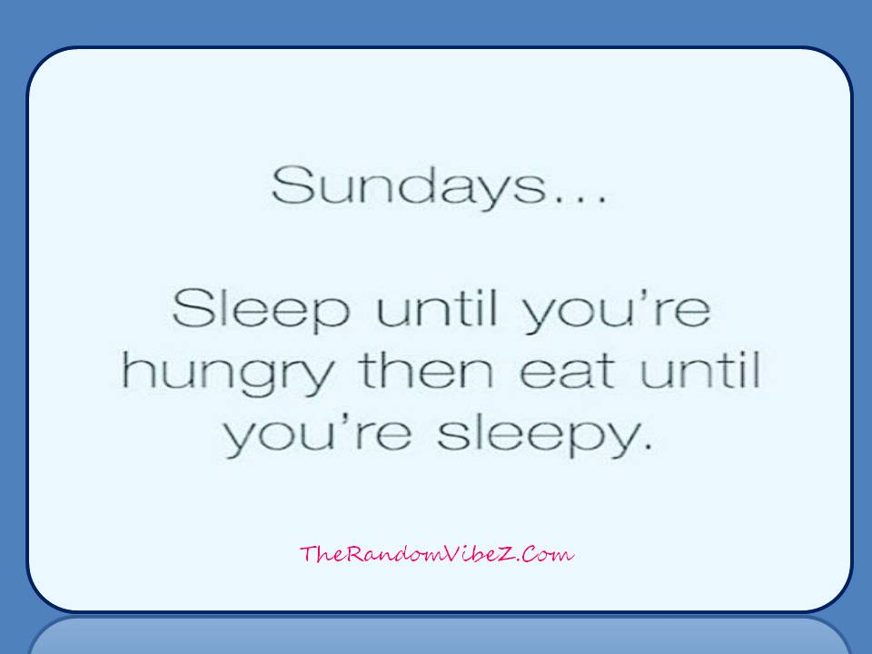 Happy and Funny Sunday Quotes