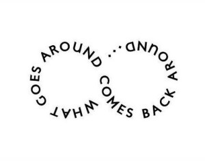 what-goes-around-comes-around-quote-images