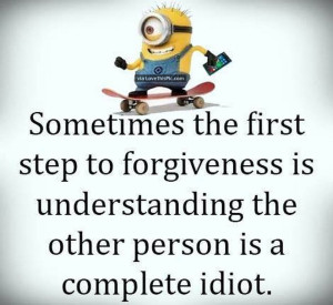 Funny Minions Forgiveness Quotes Images Pictures