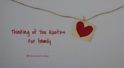 Thinking of You Quotes For Family