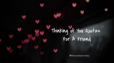 Thinking of You Quotes Friend