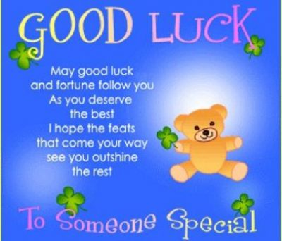 Good Luck Wishes For Special