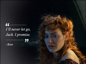 Classic Titanic Love Quote Kate Images