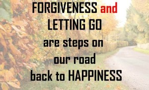 Forgiveness and Letting Go Quotes Images