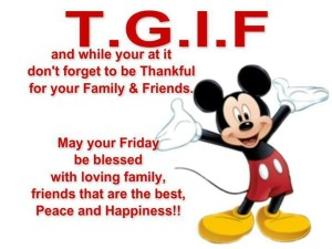 Great TGIF Mickey QUotes Images