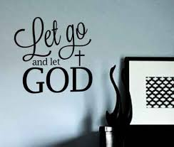 Let go and let God Pictures quotes