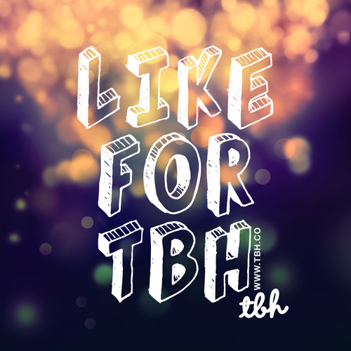 Best Like for TBH Images