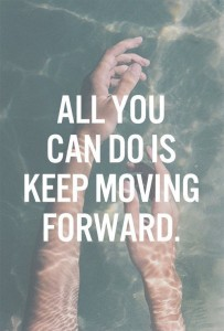 Quotes about moving forward images