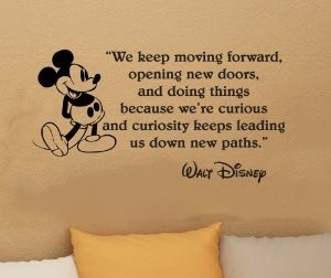 Walt Disney Quote keep moving forward images