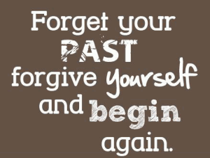 forgetting the past and moving forward quotes images