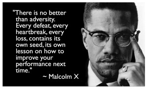 Malcom X Pictures quotes heartbreak