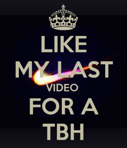 like my last video for a TBH Pics