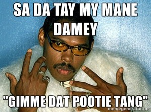 pootie tang quotes sa da tay images