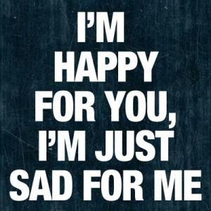 I'm Happy for You quotes images