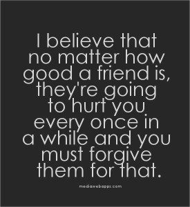 Friends hurting friends quotes Images
