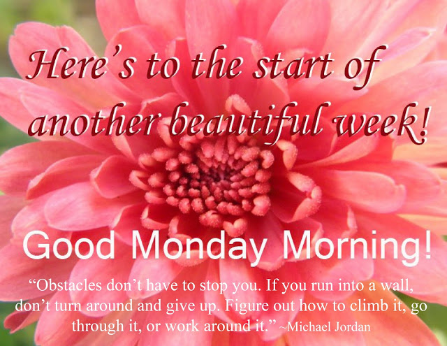 Great Monday Inspirational Quotes