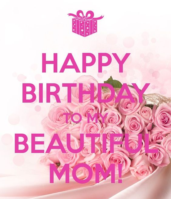 Happy Birthday Mom Quotes – Birthday Card for My Mother
