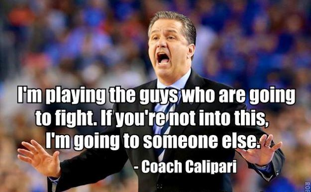 Inspirational Basketball Quotes John Calipari IMages