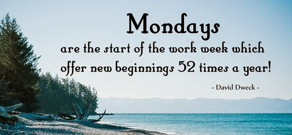91 Inspirational Quotes For Work Monday Happy Monday