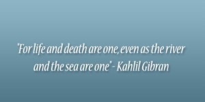 Khalil Gibran quotes on Death IMages