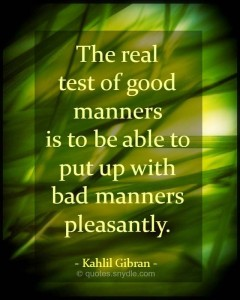Khalil Gibran quotes on Manners Images