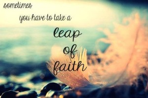 Leap of faith quote pics