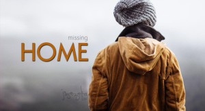 Missing Home HD IMage QUote