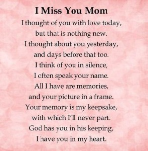 Miss You Mom Quotes On Losing Loved One Images