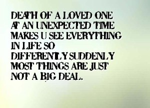 ... Quotes About Losing A Loved One Suddenly Images