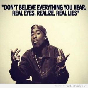 TUpac Quotes Real Eyes Realise Wallpapers