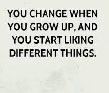 Change and Grow Up Quotes