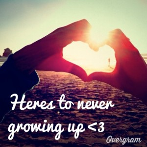 Cute Never Grow Up Picture Quotes