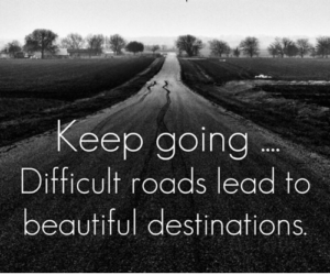 Difficult Road Quotes