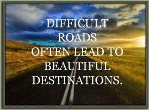 Difficult road quotes images