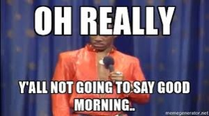 Eddie Murphy Good Morning Memes