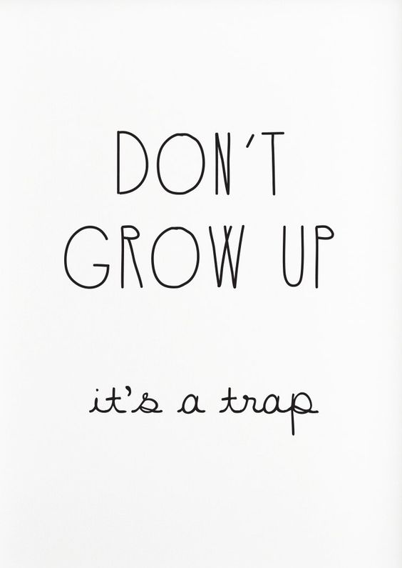 Famous Grow Up Quotes and Images