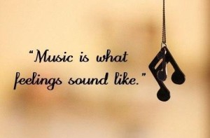 Feelings and Music Quotes