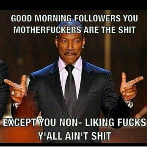 Funny Eddie Murphy Good Morning Memes Images