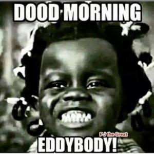 Funny Good Morning Meme Black Images Pinterst