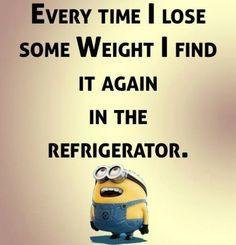Funny Weight Loss Quotes Minions