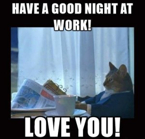 Goodnight at Work Meme
