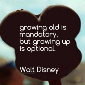 Growing Up Quotes by Walt Disney IMages