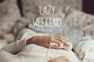 LAzy Weekend Quotes Images