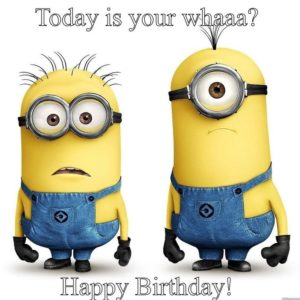 Minions Happy Birthay Meme