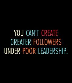 Poor Leadership Quotes IMages