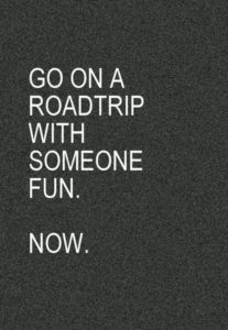 Quotes about Road Trips