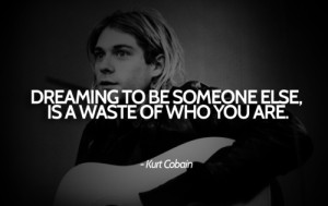 Picture Quotes by Kurt Cobain